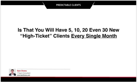 you can have consistent clients with a system
